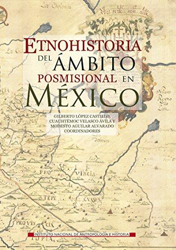 Etnohistoria del ámbito posmisional en México (Logos)