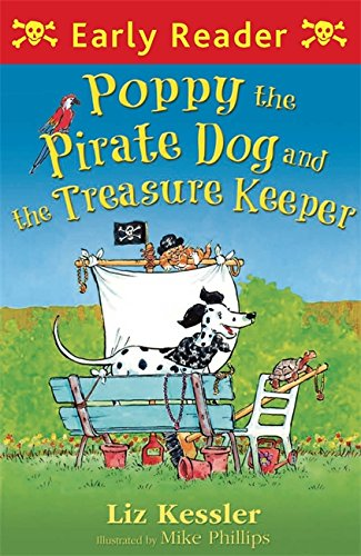 Poppy the Pirate Dog and the Treasure Keeper (Early Reader)