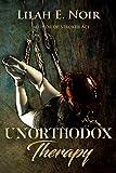 Unorthodox Therapy (The Unorthodox Trilogy Book 1)