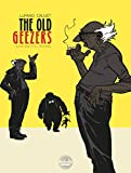The Old Geezers - Volume 1 - Alive and Still...