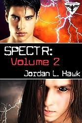 SPECTR: Volume 2 by Jordan L. Hawk (2014-09-01)