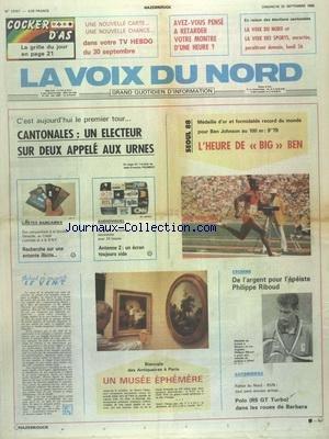 VOIX DU NORD (LA) [No 13757] du 25/09/1988 - CANTONALES - UN ELECTEUR SUR 2 APPELE AUX URNES - ANTENNE 2 - UN ECRAN TOUJOURS VIDE - BIENNALE DES ANTIQUAIRES A PARIS - LES SPORTS - ESCRIME - AUTO AVEC LE RALLYE DU NORD - SEOUL 88 par Collectif