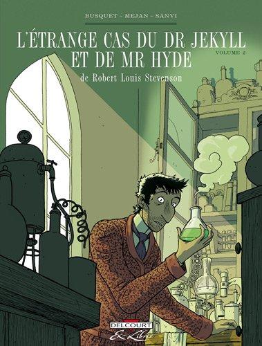 ETRANGE CAS DR JEKYLL ET HYDE, STEVENSON 02