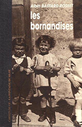 LES BORNANDISES. Les carnets d'un écolier d'autrefois