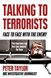 Talking to Terrorist: Face to Face with the Enemy