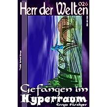 HdW 026: Gefangen im Hyperraum (HERR DER WELTEN)
