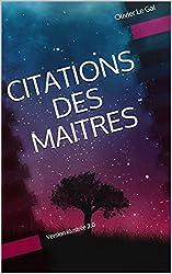 CITATIONS DES MAITRES: Version illustrée 2.0