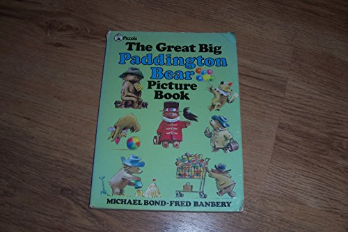 The Great Big Paddington Bear Picture Book