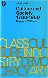 Culture and Society, 1780-1950 (Pelican)