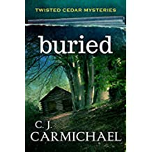 Buried (Twisted Cedar Mysteries Book 1) (English Edition)
