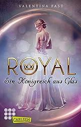 Ein Königreich Aus Glas (Royal)