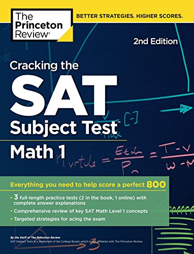 Cracking the SAT Subject Test in Math 1, 2nd Edition: Everything You Need to Help Score a Perfect 800 (College Test Preparation) - Wissenschaft 1 Tests