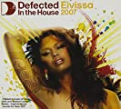 Defected In The House Eivissa 2007