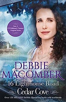 16 Lighthouse Road (A Cedar Cove Novel, Book 1) by [Macomber, Debbie]