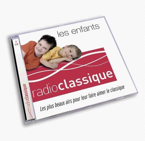 Radio Classique : Les Enfants