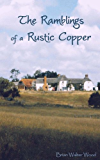 The Ramblings of a Rustic Copper