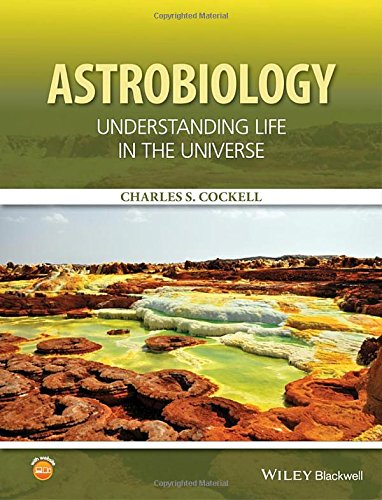 Astrobiology: Understanding Life in the Universe por Charles S. Cockell