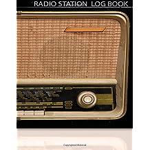 Radio Station Log Book : HAM : Log Book Journal : Classic Radio: (Centurion Logbooks/Record Books)