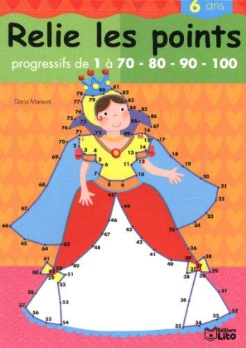 Relie les Points de 1 a 100 - la Reine - Dès 6 ans