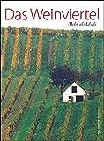 Das Weinviertel: Mehr als Idylle - Mella Waldstein