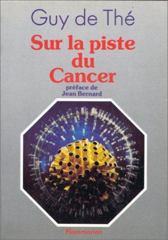 Sur la piste du cancer