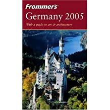 Frommer's Germany: With a Guide to Art & Architecture