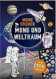 Meine Sticker - Mond und Weltraum: Mit über 300 Stickern (Mein Stickerbuch)