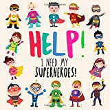 Best Books 4 Year Old Boys - Help! I Need My Superheroes!: A Fun Where's Review