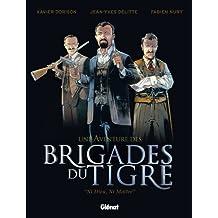 "Une Aventure des Brigades du Tigre : ""Ni Dieu, Ni Maître"""