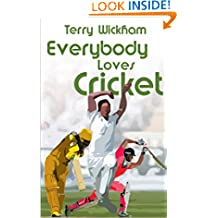Everybody loves Cricket