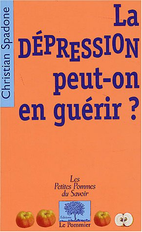 La dépression Peut-on en guérir ?