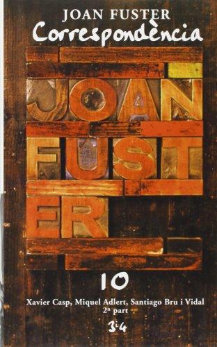 Correspondència 10 2ª part por Joan Fuster Ortells