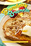 Sunday Brunch: Learn to Make Delicious Brunch Recipes from Scratch!