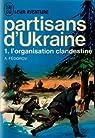 Partisans d'ukraine, tome 1 : L'organisation clandestine par Fedorov a . Traduit du Russe par Victoria Achères