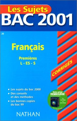 Bac 2001 : Français 1ère L ES S (sujets corrigés)