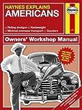 The Americans (Haynes Explains) (Haynes Manuals)