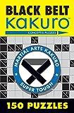Black Belt Kakuro: 150 Puzzles (Martial Arts Puzzles) - Conceptis Puzzles