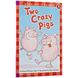 Scholastic Reader Level 2: Two Crazy Pigs