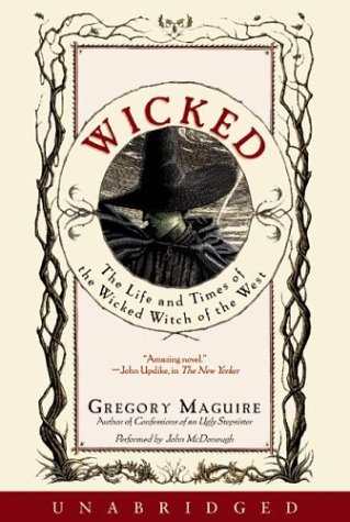 Wicked: Life and Times of the Wicked Witch of the West, The