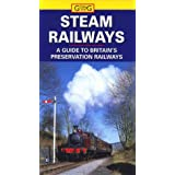 Steam Railways: A Guide to Britain's Preservation Railways (Going for)