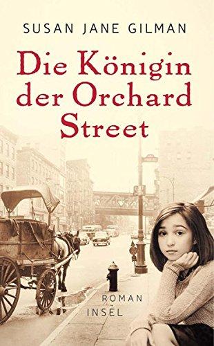 Buchseite und Rezensionen zu 'Die Königin der Orchard Street' von Susan Jane Gilman