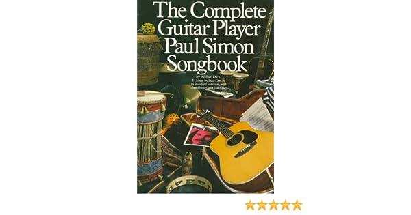 Complete Guitar Player: Paul Simon Songbook Paul Simon/Simon ...