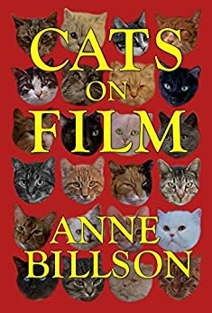Cats on Film (English Edition) par [Billson, Anne]