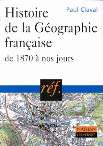 Histoire de la géographie française, de 1870 à nos jours