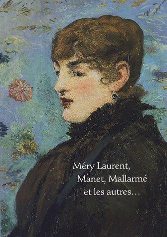 Méry Laurent, Manet, Mallarmé et les autres par Blandine Chavanne