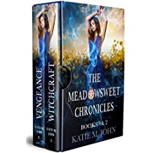 The Meadowsweet Chronicles Book 1 & 2 (The Meadowsweet Chronicles Box Set)