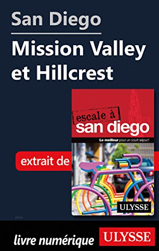 Descargar Libro San Diego - Mission Valley et Hillcrest de Collectif
