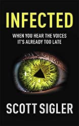 Infected: Infected Book 1 by Scott Sigler (2008-07-10)
