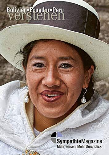 """Bolivien-Ecuador-Peru verstehen: SympathieMagazin (SympathieMagazine / """"... verstehen"""")"""