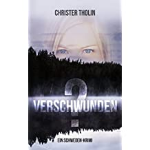 Verschwunden?: Ein Schweden-Krimi (Die Stockholm Detektive 1)